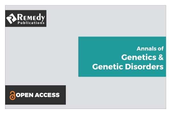 Annals of Genetics & Genetic Disorders