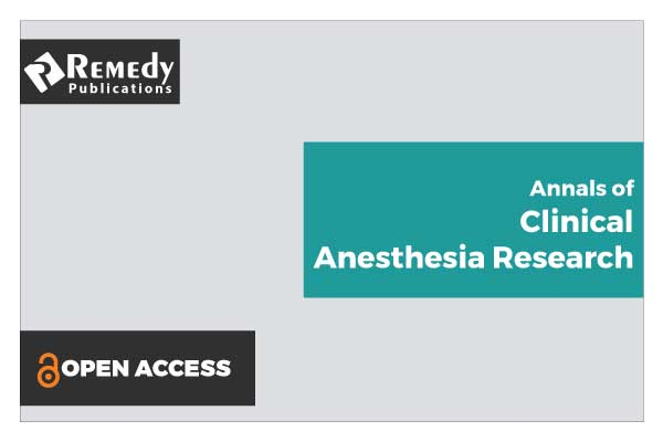 Annals of Clinical Anesthesia Research