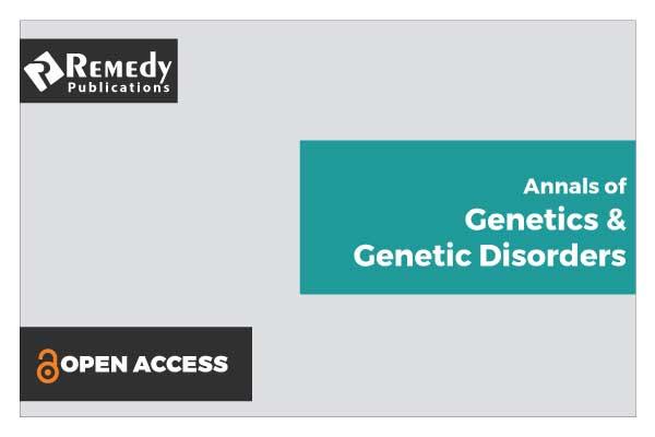 Annals of Genetics & Genetic Disorders