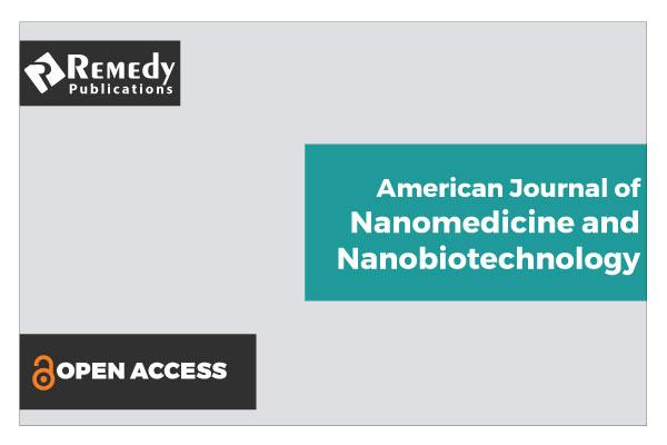 American Journal of Nanomedicine and Nanobiotechnology