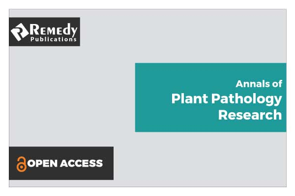 Annals of Plant Pathology Research