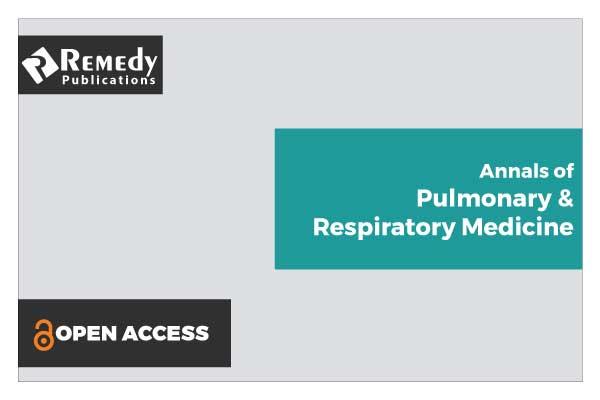 Annals of Pulmonary & Respiratory Medicine